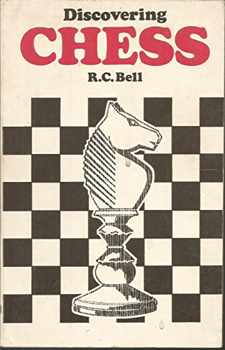 Chess By R.C. Bell