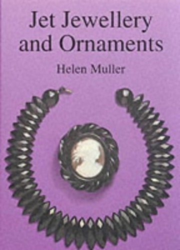 Jet Jewellery and Ornaments (Shire Album) By Helen Muller