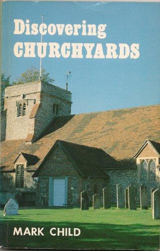 Churchyards By Mark Child