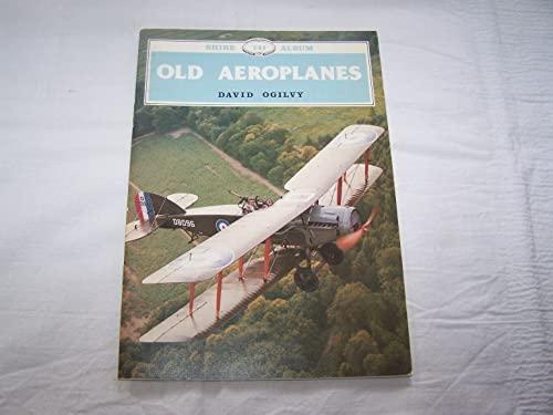 Old Aeroplanes by David Ogilvy