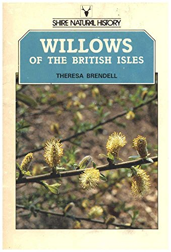 Willows of the British Isles By Theresa Brendell