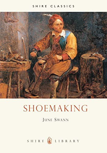 Shoemaking (Shire Album) By June Swann