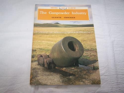 The Gunpowder Industry (Shire album) by Glenys Crocker