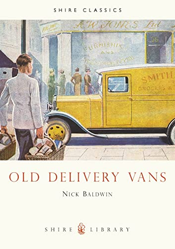Old Delivery Vans By Nick Baldwin