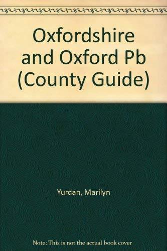 Oxfordshire and Oxford By Marilyn Yurdan