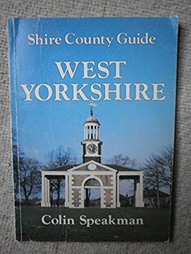 West Yorkshire By Colin Speakman