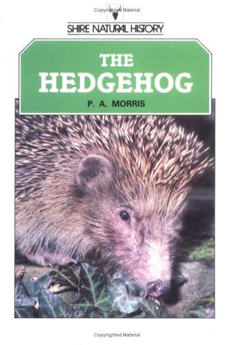 The Hedgehog By Pat Morris