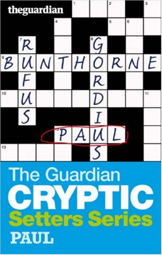 The 34;Guardian34; Cryptic Crosswords Setters Se... by Hugh Stephenson Paperback