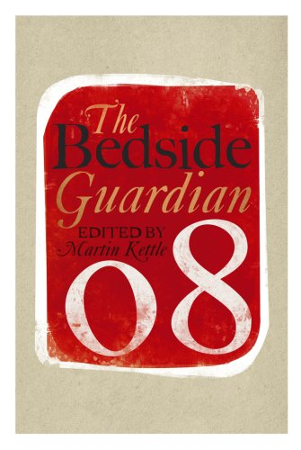 """The Bedside """"Guardian"""" 2008 By Martin Kettle"""