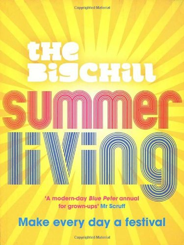 Summer Living By The Big Chill