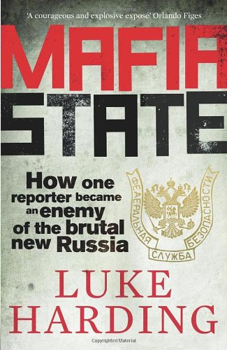 Mafia-State-How-one-reporter-became-an-enemy-of-the-brutal-by-Harding-Luke
