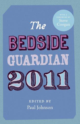 The Bedside Guardian 2011 By Paul Johnson