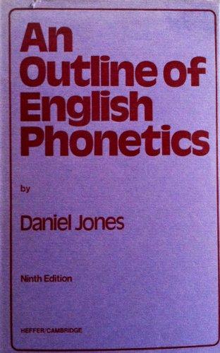 Outline of English Phonetics By Daniel Jones