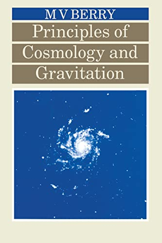 Principles of Cosmology and Gravitation by Michael.V. Berry