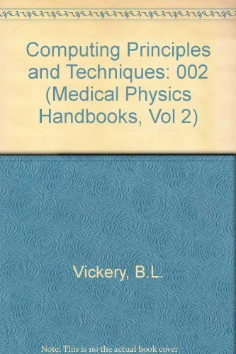 Computing Principles and Techniques By B.L. Vickery