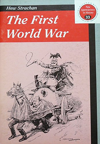 The First World War By Sir Hew Strachan