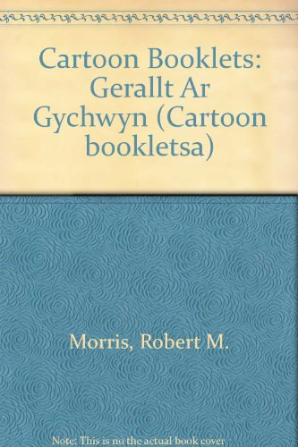 Cartoon Booklets: Gerallt Ar Gychwyn By Robert M. Morris