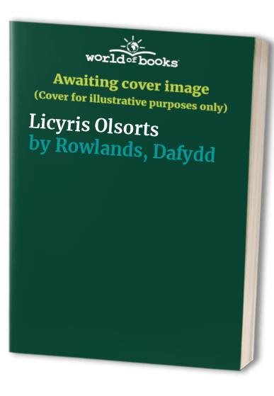 Licyris Olsorts by Dafydd Rowlands