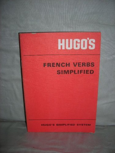 French Verbs Simplified By Hugo's Language Institute