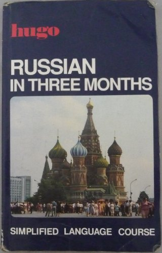 Hugo:  In Three Months:  Russian By Nicholas J Brown