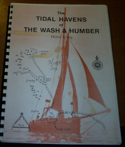 Tidal Havens of the Wash and Humber By Henry Irving