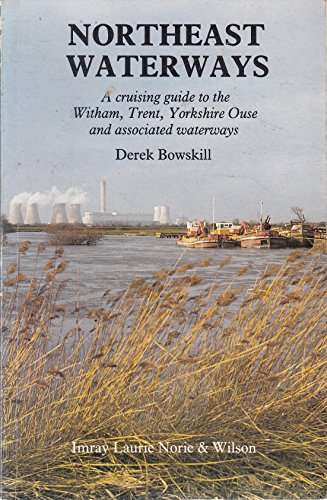 North East Waterways By Derek Bowskill