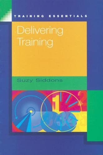 Delivering Training By Suzy Siddons