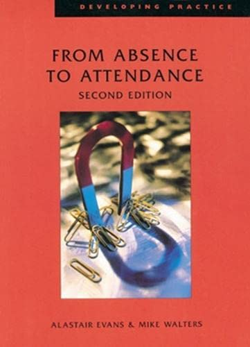 From Absence to Attendance By Alastair Evans