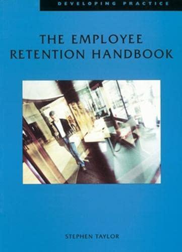 Employee Retention Handbook By Stephen Taylor