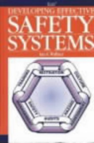Developing Effective Safety Systems By Ian G. Wallace