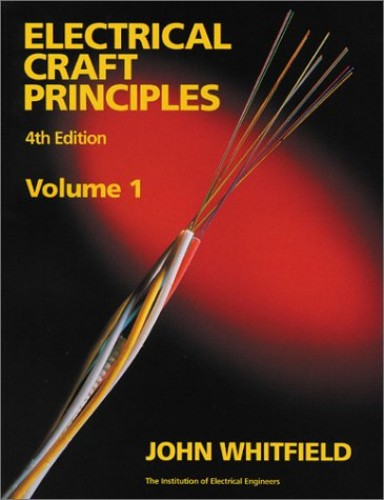 Electrical Craft Principles: v. 1 by J.F. Whitfield