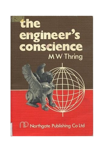 The Engineer's Conscience By M.W. Thring