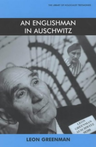 An Englishman at Auschwitz By Leon Greenman