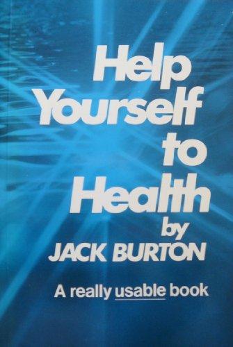 Help Yourself to Health By Jack Burton
