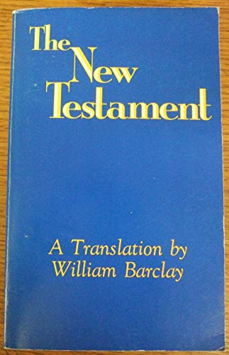 The New Testament By Volume editor William Barclay