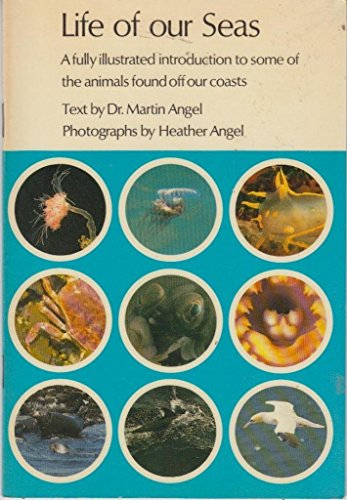 Life of Our Seas By Martin Angel