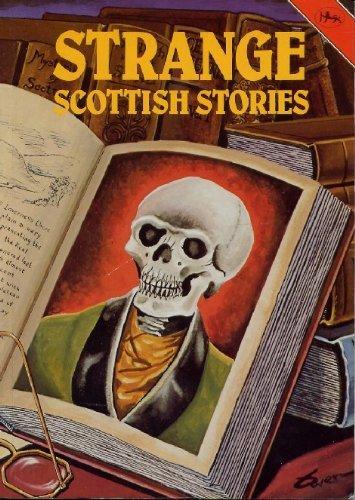 Strange Scottish Stories By William Owen