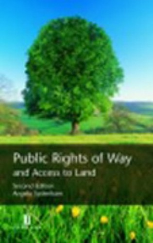 Public Rights of Way and Access to Land By Angela Sydenham