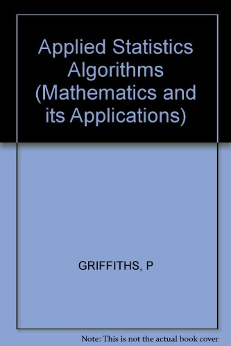 Applied Statistics Algorithms By P. Griffiths