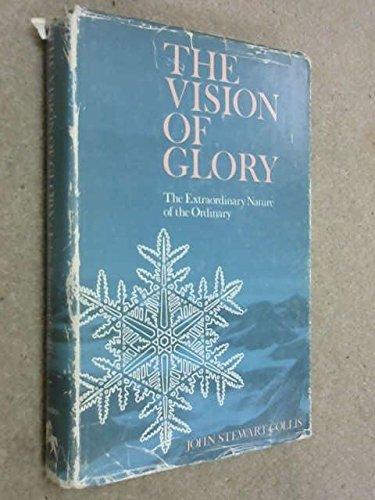 Vision of Glory By John Stewart Collis