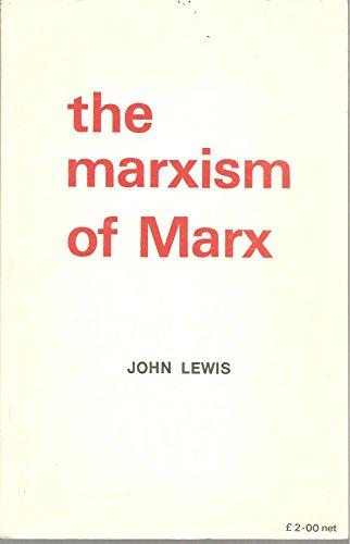 Marxism of Marx By John Lewis