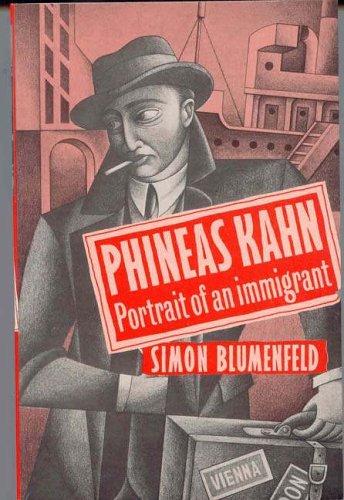 Phineas Kahn By Simon Blumenfeld