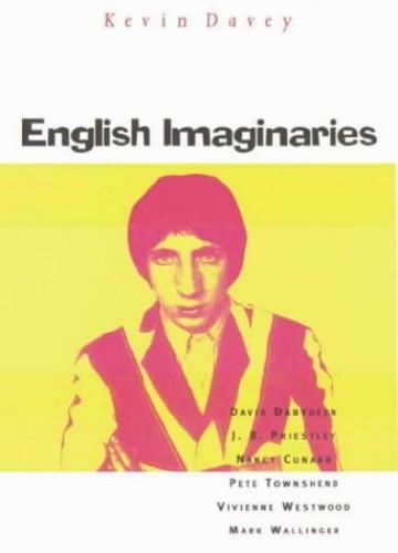 English Imaginaries By Kevin Davey