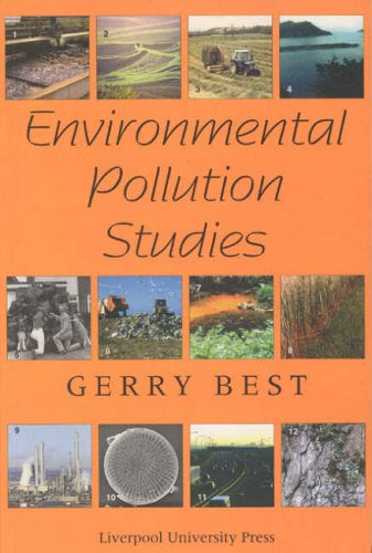 Environmental Pollution Studies By Gerry Best