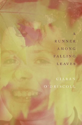 A Runner Among Falling Leaves By Ciaran O'Driscoll