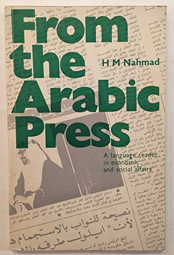 From the Arabic Press By H. M. Nahmad