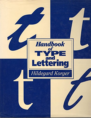 Handbook of Type and Lettering By Hildegard Korger