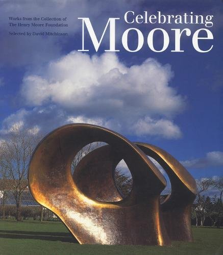 Celebrating Moore By David Mitchinson