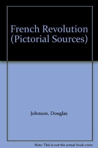French Revolution By Douglas Johnson