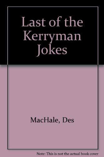 Last of the Kerryman Jokes by Des MacHale